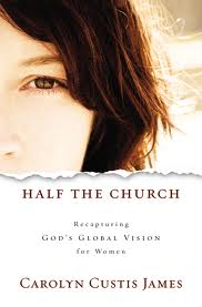 Half the Church: A Brief Interview with Carolyn Custis James