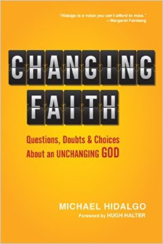 Changing Faith: An Interview with Michael Hidalgo
